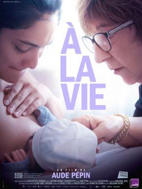 Jaquette dvd A La Vie