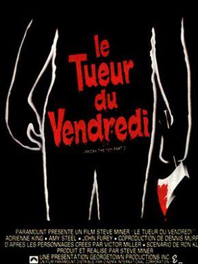 Vendredi 13 - Chapitre 2 : Le Tueur Du Vendredi en DVD et Blu-Ray