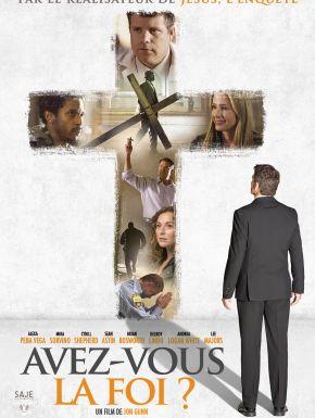 Avez-vous La Foi ? en DVD et Blu-Ray