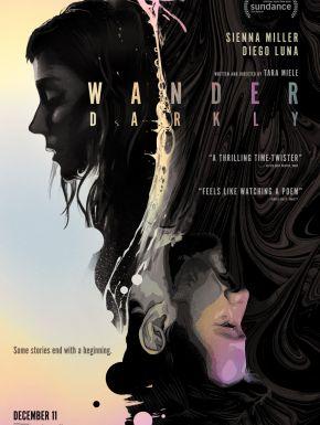 Wander Darkly - Avant Que Tout S'arrête