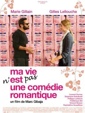 Sortie DVD Ma Vie n'est pas une comédie romantique