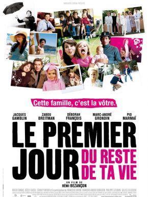 sortie dvd  Le Premier Jour Du Reste De Ta Vie
