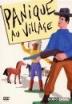 sortie dvd  Panique au village