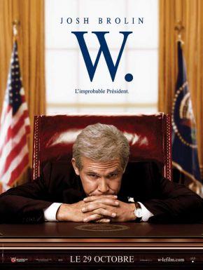 W - L'improbable président DVD et Blu-Ray