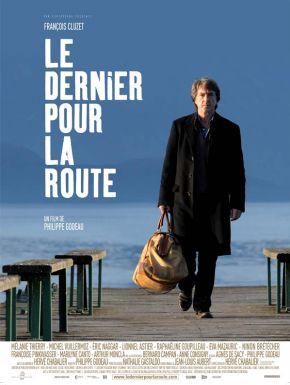 Le Dernier Pour La Route DVD et Blu-Ray