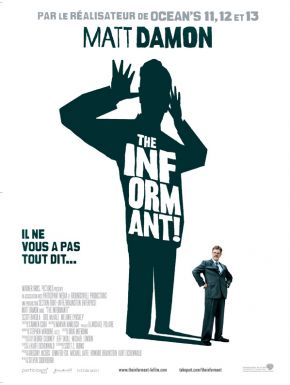 sortie dvd	  The Informant