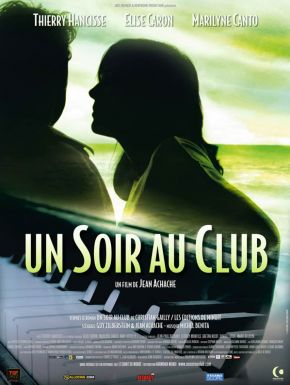 Sortie DVD Un soir au club