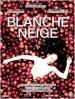 Blanche Neige DVD et Blu-Ray