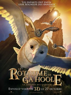 Sortie DVD Le Royaume De Ga'Hoole - La Légende Des Gardiens