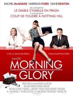 Morning Glory DVD et Blu-Ray