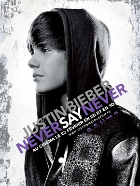 Justin Bieber never say never DVD et Blu-Ray