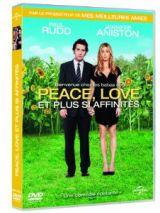 Sortie DVD Peace, Love Et Plus Si Affinités
