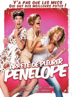 Sortie DVD Arrête De Pleurer Pénélope