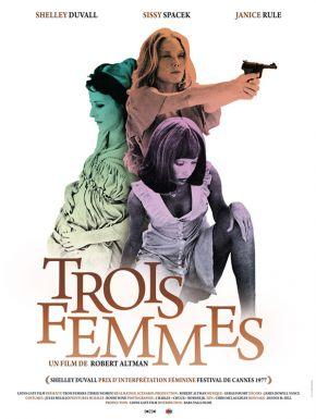 Trois Femmes DVD et Blu-Ray