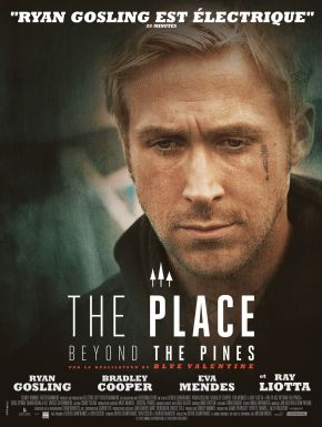 Sortie DVD The Place Beyond The Pines