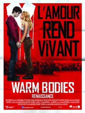 Warm Bodies DVD et Blu-Ray