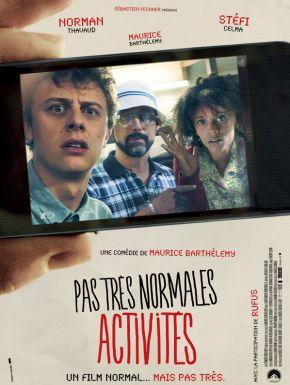 Sortie DVD Pas Très Normales Activités