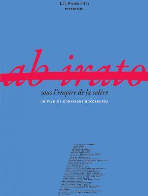 DVD Ab Irato, Sous L'empire De La Colère
