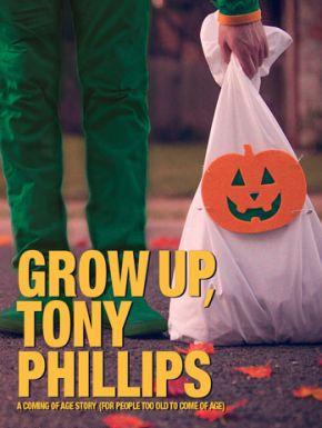 DVD Grow Up, Tony Phillips