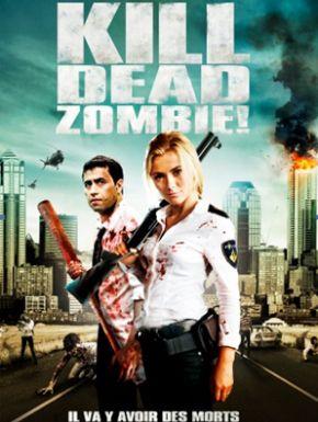 Jaquette dvd Kill Dead Zombie!