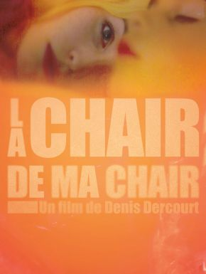 DVD La Chair De Ma Chair