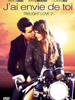 Jaquette dvd J'ai Envie De Toi - Twilight Love 2