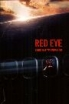 DVD Red eye - sous haute pression