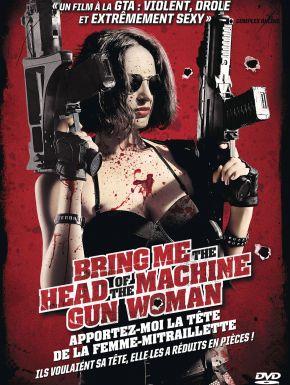DVD Bring Me The Head Of The Machine Gun Woman - Apportez-moi La Tête De La Femme-mitraillette