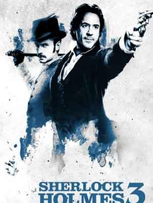 Sherlock Holmes 3 DVD et Blu-Ray