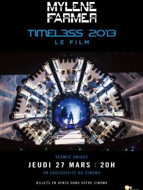 Mylène Farmer : Timeless 2013 - Le Film en DVD et Blu-Ray