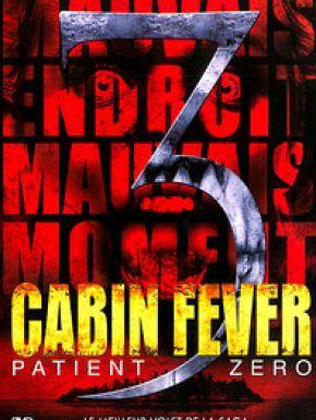 Jaquette dvd Cabin Fever: Patient Zero