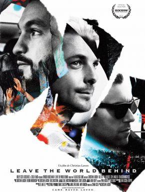 Swedish House Mafia: Leave The World Behind en DVD et Blu-Ray