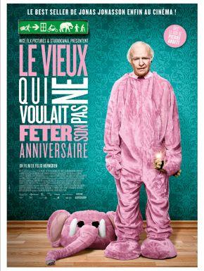 Sortie DVD Le Vieux Qui Ne Voulait Pas Fêter Son Anniversaire