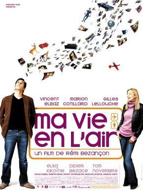 Ma vie en l'air DVD et Blu-Ray