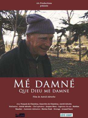 DVD Mé Damné - Que Dieu Me Damne