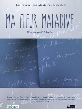 sortie dvd  Ma Fleur Maladive
