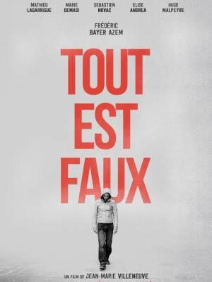 sortie dvd  Tout Est Faux