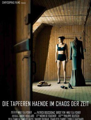 DVD Les Mains Courageuses Dans Le Chaos Du Temps