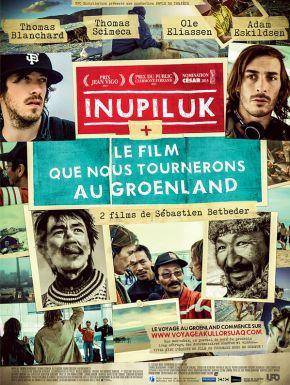 Inupiluk + Le Film Que Nous Tournerons Au Groenland DVD et Blu-Ray