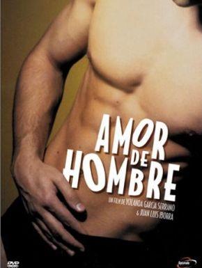 Amor De Hombre en DVD et Blu-Ray