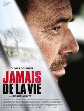 sortie dvd  Jamais De La Vie