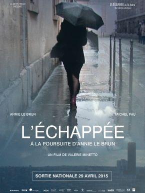 sortie dvd  L' échappée, à La Poursuite D'Annie Le Brun