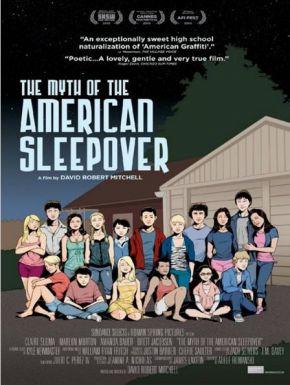 Jaquette dvd The Myth Of The American Sleepover : La Légende Des Soirées Pyjamas