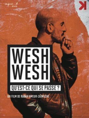Wesh Wesh, Qu'est-ce Qui Se Passe ? DVD et Blu-Ray