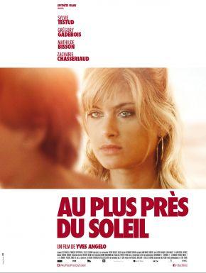 sortie dvd  Au Plus Près Du Soleil