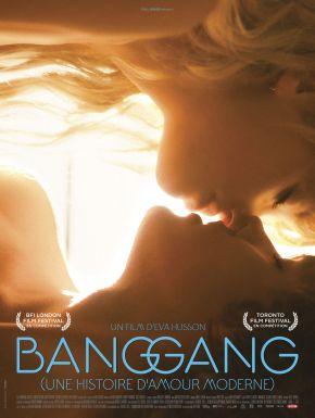 Sortie DVD Bang Gang (une Histoire D'amour Moderne)