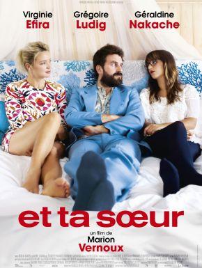 Sortie DVD Et Ta Sœur