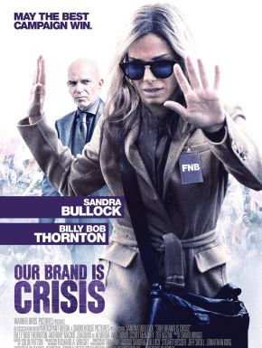 sortie dvd	  Our Brand Is Crisis