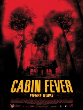 Cabin Fever DVD et Blu-Ray
