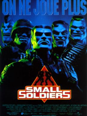 Small Soldiers DVD et Blu-Ray